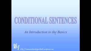 Link al vídeo de Conditional Sentences Introduction and Basics